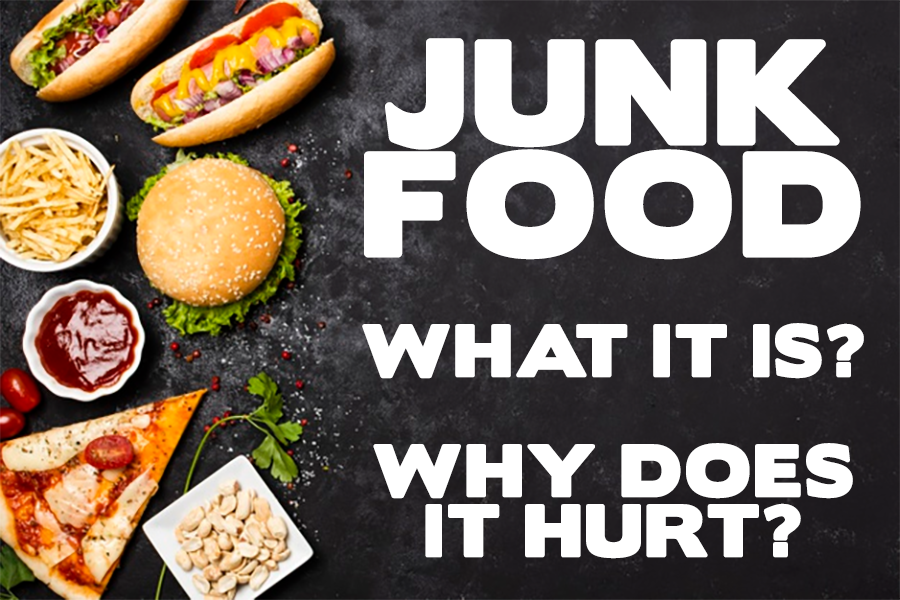 Junk food: what it is and why does it hurt?