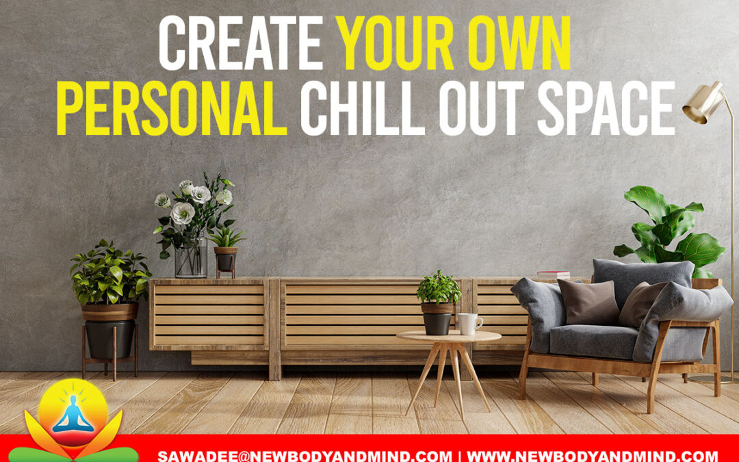 Create Your Own Personal Chill Out Space