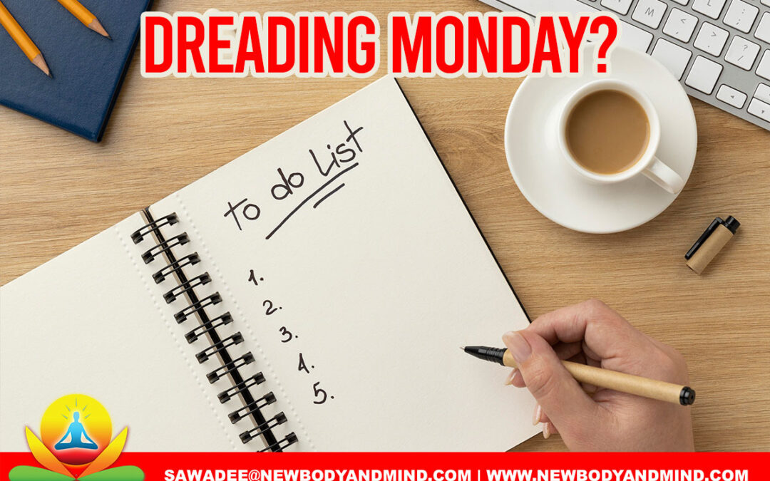 Dreading Monday? Here are 9 ways to motivate yourself and get ready for a brand new week