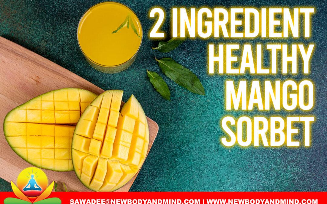 2 Ingredient Mango Sorbet