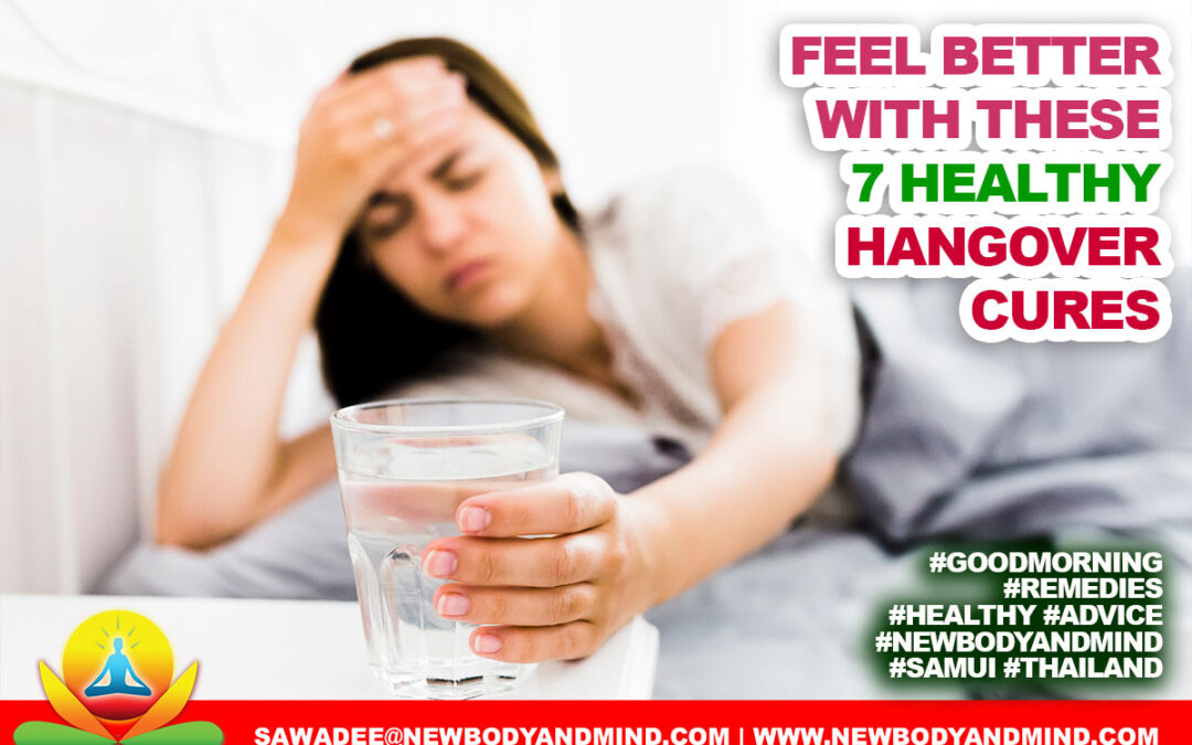 Feel Better with These Seven Healthy Hangover Cures