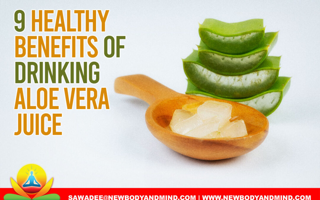 9 Healthy Benefits of Drinking Aloe Vera Juice