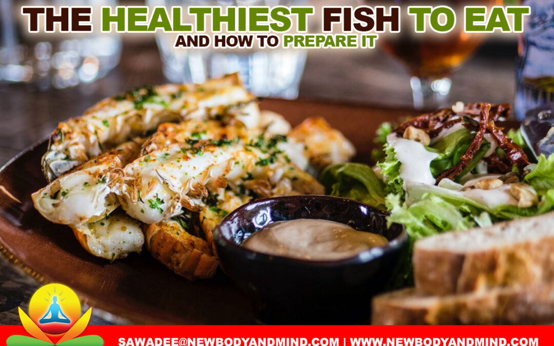 The Healthiest Fish To Eat